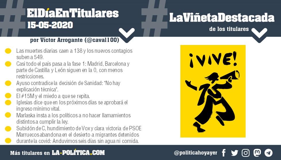 #ElDíaEnTitulares #LaViñetaDestacada - 15 de mayo de 2020 - Resumen de Víctor Arrogante y viñeta de Artsenal. Humor gráfico. Noticias. Opinión. Memoria histórica.
