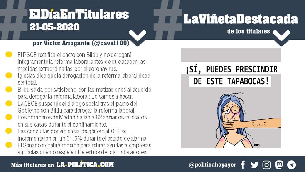 #ElDíaEnTitulares #LaViñetaDestacada - 21 de mayo de 2020 - Resumen de Víctor Arrogante y viñeta de Nani. Humor gráfico. Noticias. Opinión. Memoria histórica.