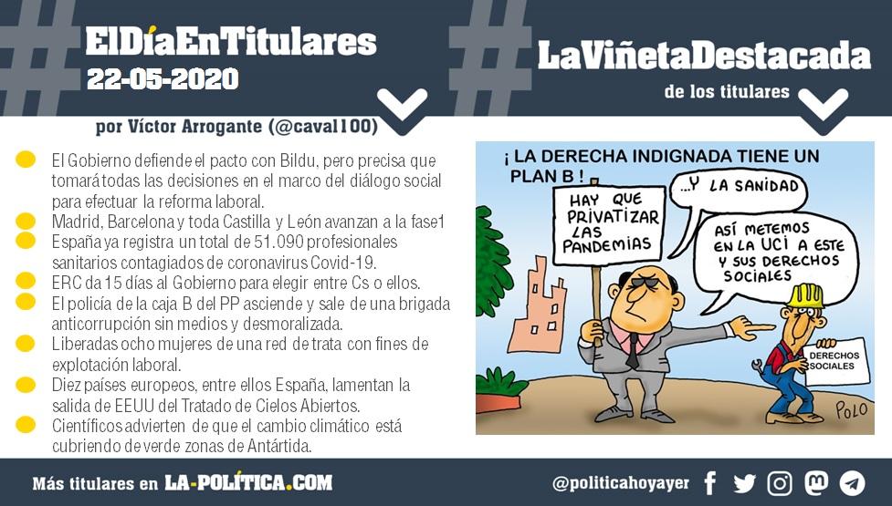 #ElDíaEnTitulares #LaViñetaDestacada - 22 de mayo de 2020 - Resumen de Víctor Arrogante y viñeta de Polo. Humor gráfico. Noticias. Opinión. Memoria histórica.