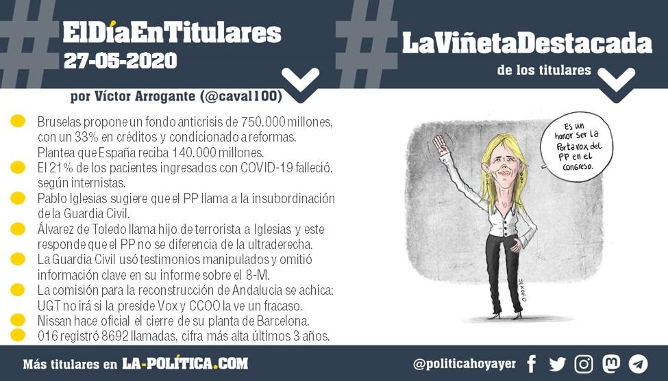 #ElDíaEnTitulares #LaViñetaDestacada - 27 de mayo de 2020 - Resumen de Víctor Arrogante y viñeta de Elkoko. Humor gráfico. Noticias. Opinión. Memoria histórica.