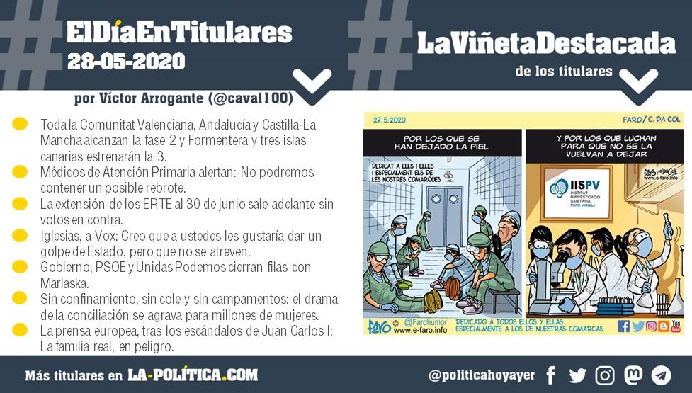 #ElDíaEnTitulares #LaViñetaDestacada - 28 de mayo de 2020 - Resumen de Víctor Arrogante y viñeta de Faro. Humor gráfico. Noticias. Opinión. Memoria histórica.