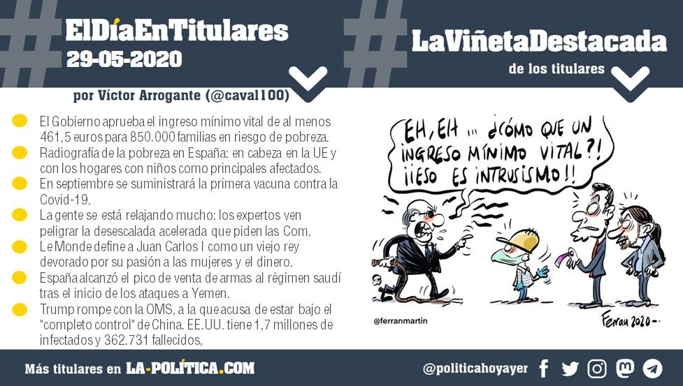 #ElDíaEnTitulares #LaViñetaDestacada - 29 de mayo de 2020 - Resumen de Víctor Arrogante y viñeta de Ferran Martín. Humor gráfico. Noticias. Opinión. Memoria histórica.