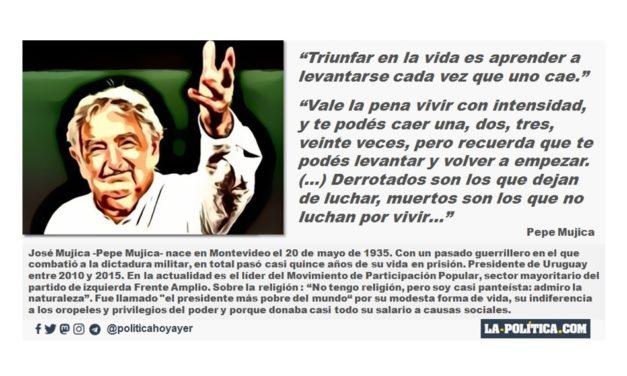"""Pepe Mujica: """"Triunfar en la vida es aprender a levantarse cada vez que uno cae."""""""
