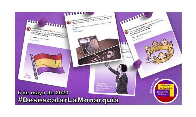 6 de mayo de 2020. La selección de Miércoles de República #DesescalarLaMonarquía