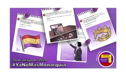 #YaNoMásMonarquía. La selección de Miércoles de República de 20 de mayo de 2020
