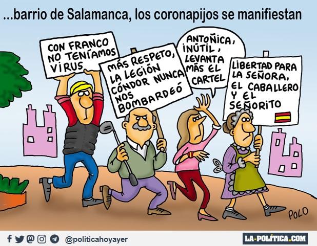 """---BARRIO DE SALAMANCA, LOS CORONNAPIJOS SE MANIFIESTAN - """"Con Franco no teníamos virus"""" - """"Más respeto, la Legión Cóndor nunca nos bombardeó"""" - Antoñica, inútil, levanta más el cartel - """"Libertad para la señora, el caballero y el señorito"""". (Viñeta de Polo)"""