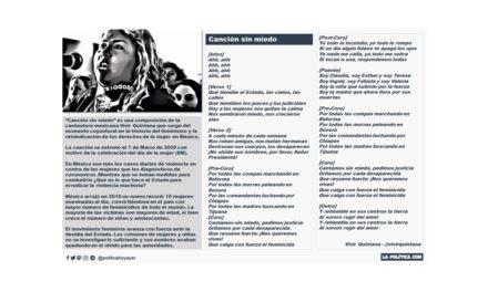 """""""Canción sin miedo"""", respuesta de la cantautora Vivir Quintana a las más de 10 mujeres asesinadas al día en México ante la desidia del Estado"""