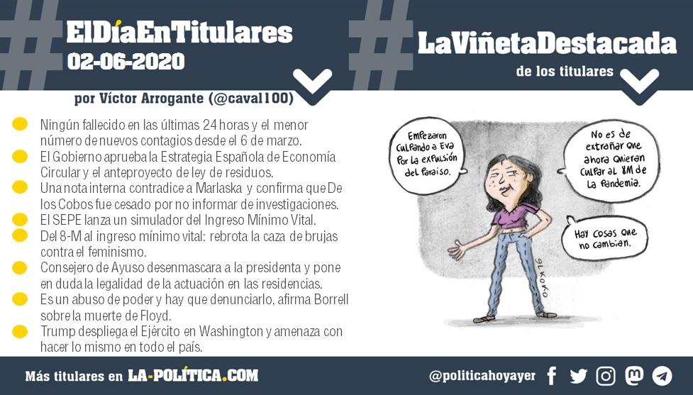 #ElDíaEnTitulares #LaViñetaDestacada - 2 de junio de 2020 - Resumen de Víctor Arrogante y viñeta de Elkoko. Humor gráfico. Noticias. Opinión. Memoria histórica.