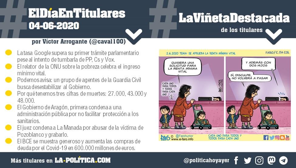 #ElDíaEnTitulares #LaViñetaDestacada - 4 de junio de 2020 - Resumen de Víctor Arrogante y viñeta de Faro. Humor gráfico. Noticias. Opinión. Memoria histórica.
