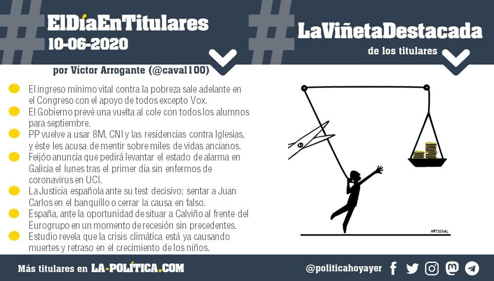 #ElDíaEnTitulares #LaViñetaDestacada - 10 de junio de 2020 - Resumen de Víctor Arrogante y viñeta de Artsenal. Humor gráfico. Noticias. Opinión. Memoria histórica.