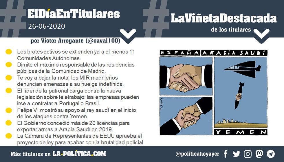 #ElDíaEnTitulares #LaViñetaDestacada - 26 de junio de 2020 Resumen por Víctor Arrogante y viñeta por Eneko. Humor gráfico. Noticias. Opinión. Memoria histórica.