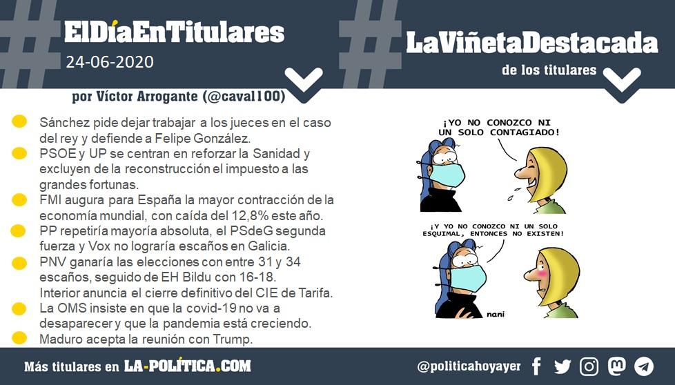 #ElDíaEnTitulares #LaViñetaDestacada - 24 de junio de 2020 Resumen de Víctor Arrogante y viñeta de Nani. Humor gráfico. Noticias. Opinión. Memoria histórica.