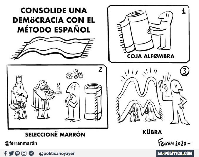 CONSOLIDE UNA DEMOCRACIA CON EL MÉTODO ESPAÑOL. 1- COJA ALFOMBRA 2- SELECCONE MARRÓN 3- KUBRA (Viñeta de Ferran Martín)
