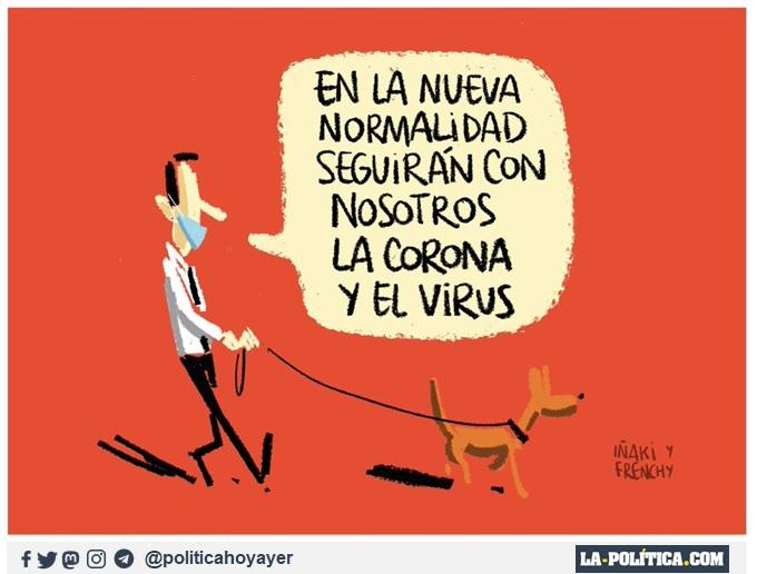 - En la nueva normalidad seguirán con nosotros la corona y el virus. (Viñeta de Iñaki y Frenchy)