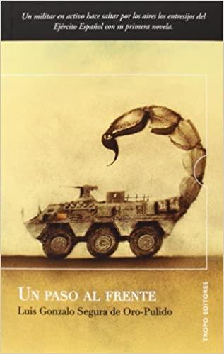 Libro: Un paso al frente de Luis Gonzalo Segura