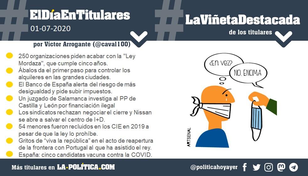 #ElDíaEnTitulares #LaViñetaDestacada - 1 de julio de 2020 Resumen por Víctor Arrogante y viñeta por Artsenal. Humor gráfico. Noticias. Opinión. Memoria histórica.