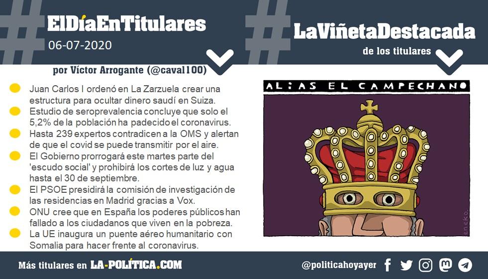 #ElDíaEnTitulares #LaViñetaDestacada - 6 de julio de 2020 Resumen de Víctor Arrogante y viñeta de Eneko. Humor gráfico. Noticias. Opinión. Memoria histórica.