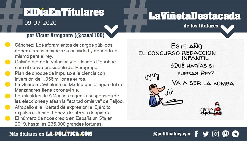 #ElDíaEnTitulares #LaViñetaDestacada - 9 de julio de 2020 - Resumen por Víctor Arrogante - Viñeta por El Petardo - Humor gráfico - Noticias - Opinión - Memoria histórica
