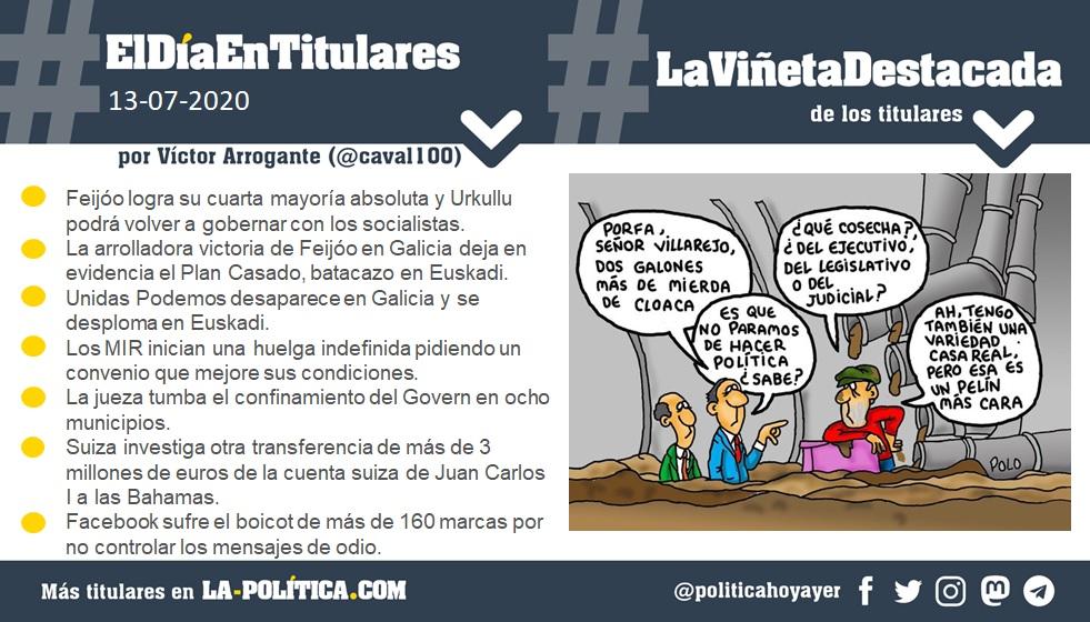 #ElDíaEnTitulares #LaViñetaDestacada - 13 de julio de 2020 - Resumen por @caval100 - Viñeta por @PeaLeopoldo - Humor gráfico - Noticias - Opinión - Memoria histórica