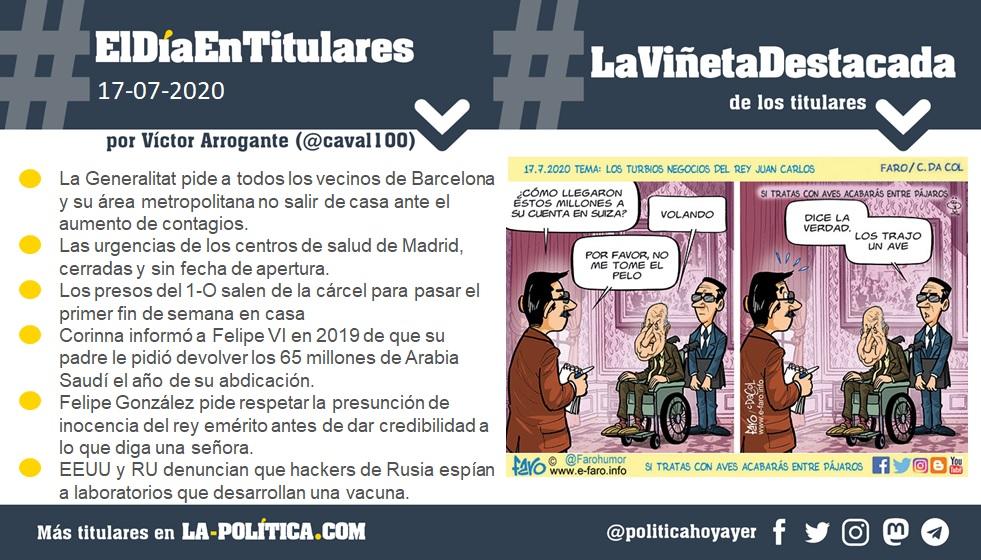 #ElDíaEnTitulares - 16 de julio de 2020 - Resumen de Víctor Arrogante y viñeta de Faro. Humor gráfico. Noticias. Opinión. Memoria histórica.