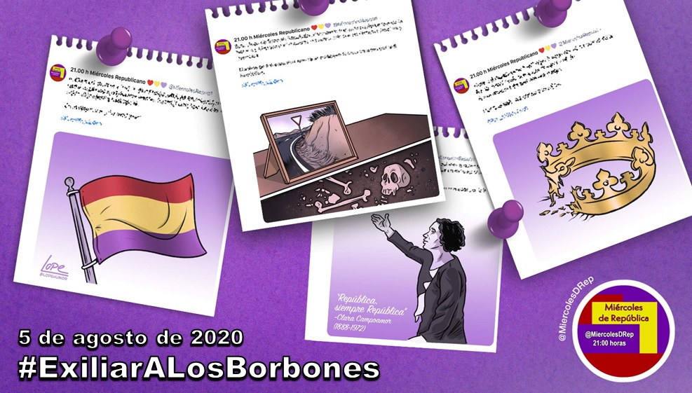 #ExiliarALosBorbones. La selección de Miércoles de República de 5 de agosto de 2020