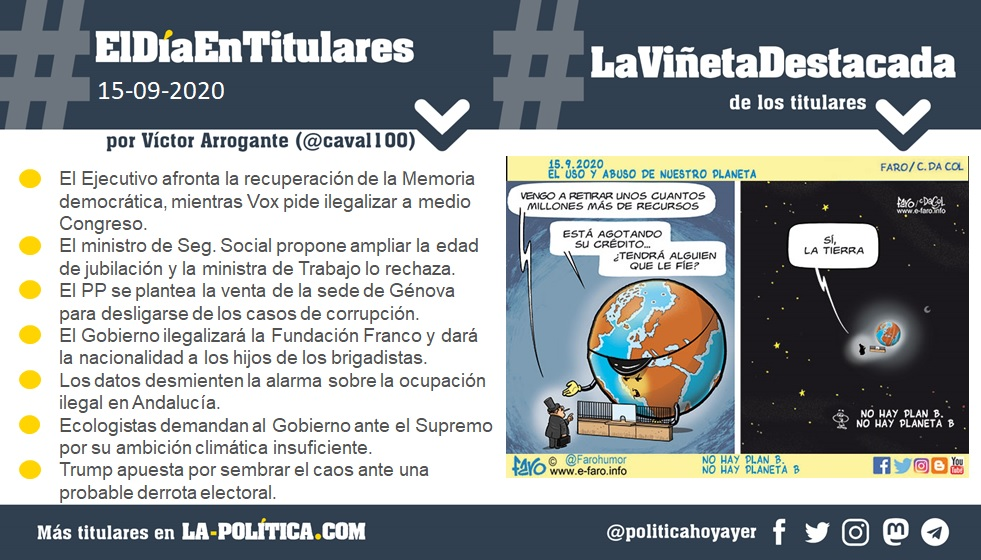 15 de septiembre de 2020 - Resumen por Víctor Arrogante y viñeta por Faro. Humor gráfico. Noticias. Opinión. Memoria histórica.