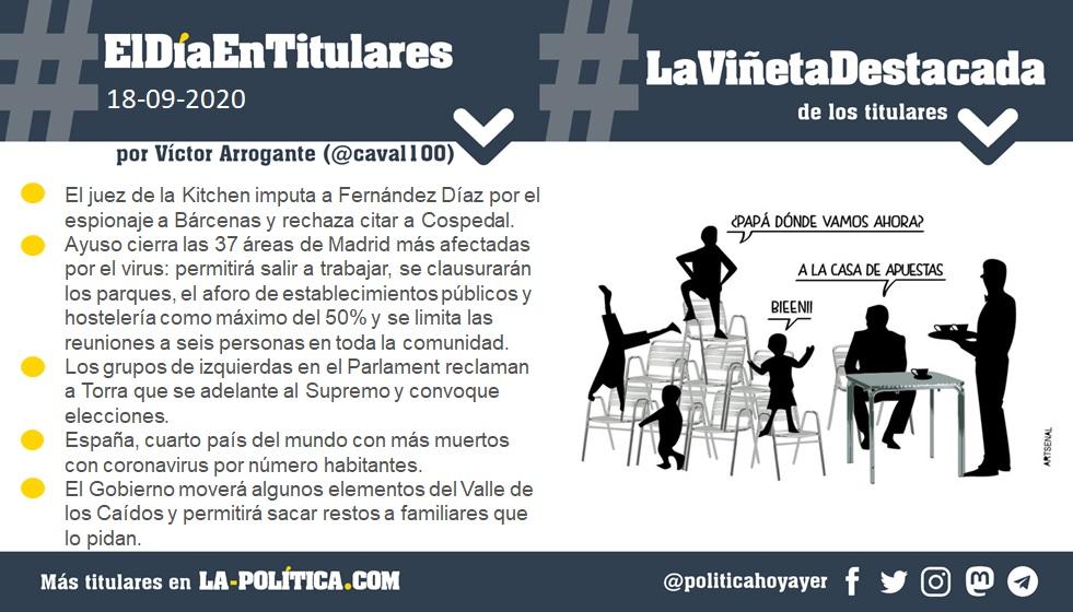 18 de septiembre de 2020 Resumen por Víctor Arrogante y viñeta por Artsenal. Humor gráfico. Noticias. Opinión. Memoria histórica.