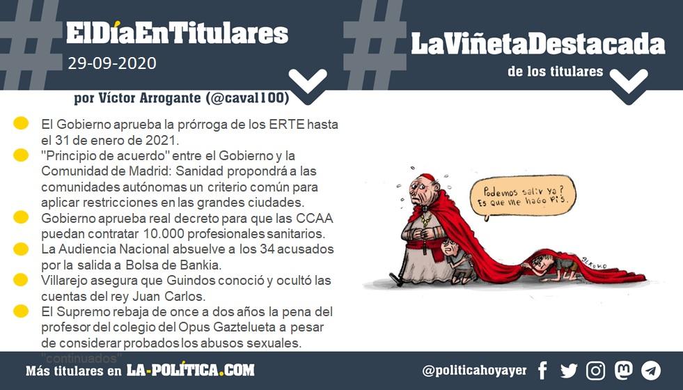 29 de septiembre de 2020 Resumen por Víctor Arrogante y viñeta por XX. Humor gráfico. Noticias. Opinión. Memoria histórica.