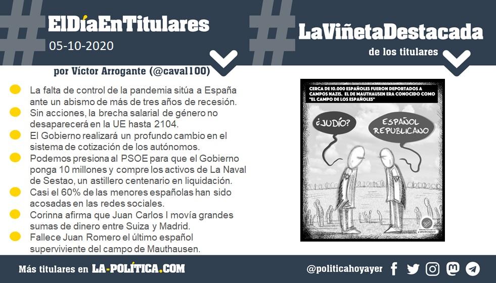 5 de octubre de 2020 Resumen por Víctor Arrogante y viñeta por Ben. Humor gráfico. Noticias. Opinión. Memoria histórica.