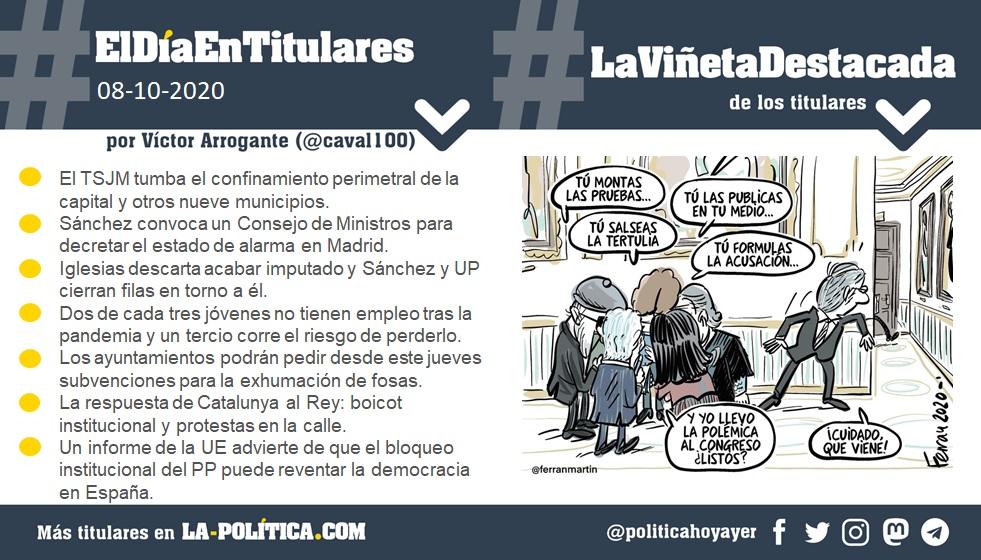 8 de octubre de 2020 Resumen por Víctor Arrogante y viñeta por Ferran Martín. Humor gráfico. Noticias. Opinión. Memoria histórica.