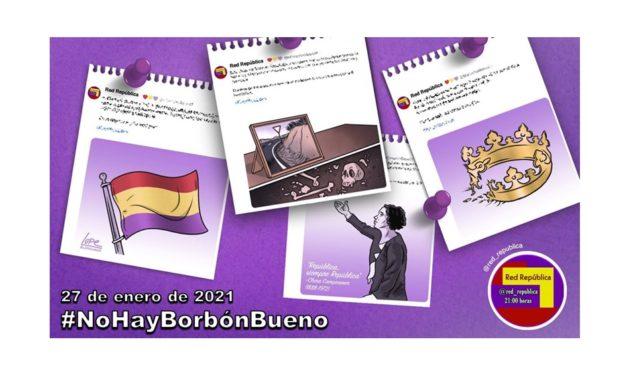 #NoHayBorbónBueno. La selección de Red República del 27 de enero de 2021