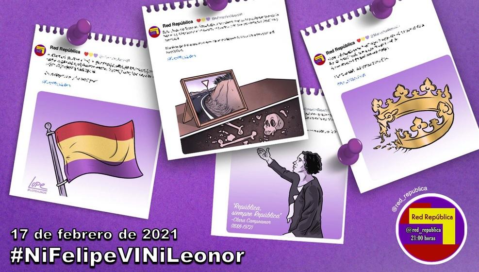#NiFelipeVINiLeonor. La selección de Red República del 17 de febrero de 2021