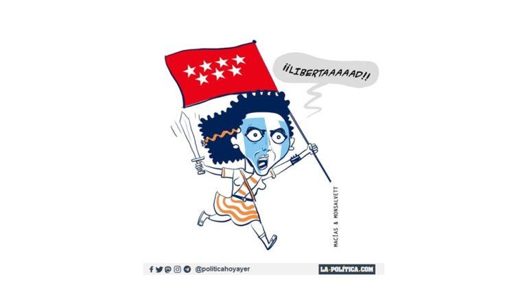 """«Ayuso llama a las urnas en Madrid ante una posible moción de censura, con un épico discurso: """"Quiero que los madrileños elijan entre el socialismo o la libertad""""» Viñeta de Macías y Monsalvett Artículo de Simone Renn"""