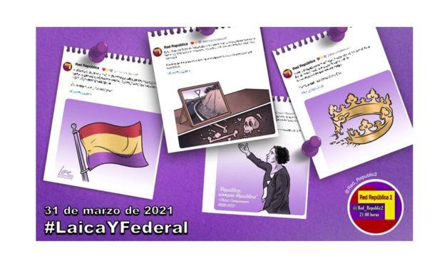 #LaicaYFederal. La selección de Red República del 31 de marzo de 2021