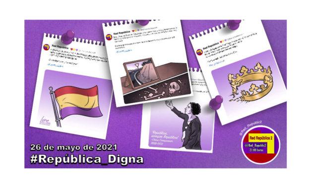 #República_Digna. La selección de Red República del 26 de mayo de 2021