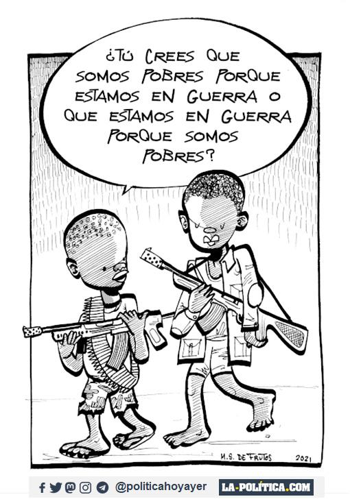 - ¿Tú crees que somos pobres porque estamos en guerra o que estamos en guerra porque somos pobres? (Viñeta de M.S. de Frutos)